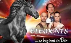 """Abendshow """"ELEMENTS …es beginnt in Dir"""": die einzigartige Pferdetheater-Premiere"""